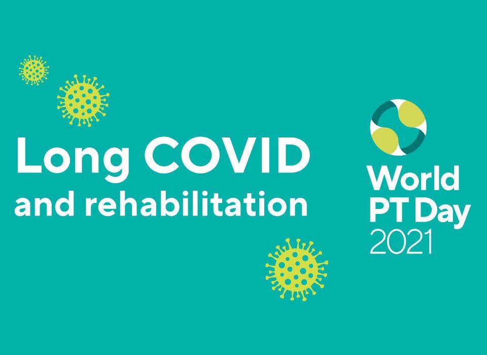 Giornata Mondiale della Fisioterapia 2021: il ruolo del fisioterapista nella gestione del paziente Long Covid